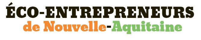 eco entrepreneurs nouvelle aquitaine
